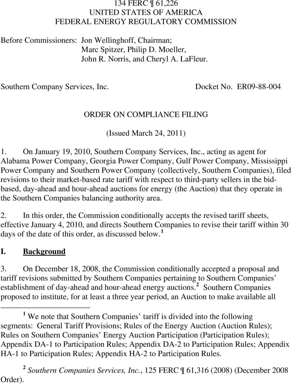 , acting as agent for Alabama Power Company, Georgia Power Company, Gulf Power Company, Mississippi Power Company and Southern Power Company (collectively, Southern Companies), filed revisions to