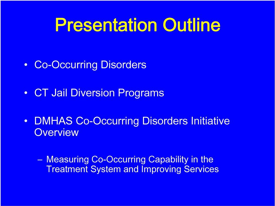 Disorders Initiative Overview Measuring