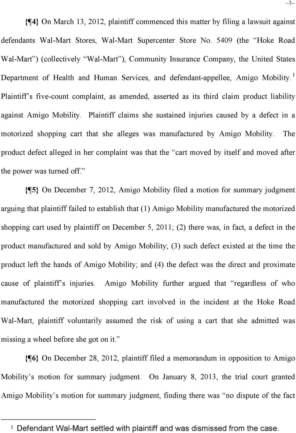 1 Plaintiff s five-count complaint, as amended, asserted as its third claim product liability against Amigo Mobility.