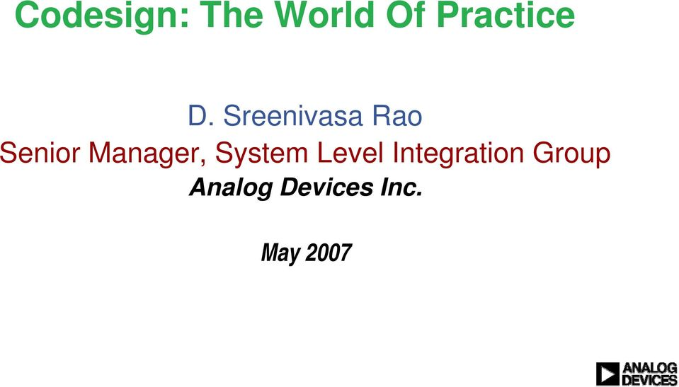 Manager, System Level