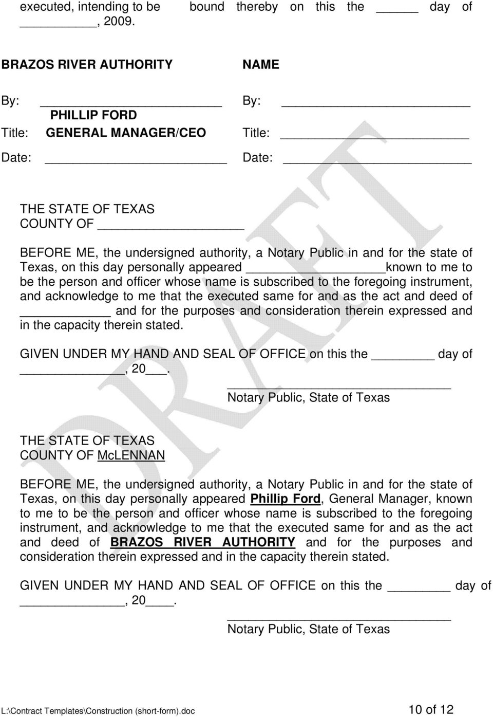 Notary Public in and for the state of Texas, on this day personally appeared known to me to be the person and officer whose name is subscribed to the foregoing instrument, and acknowledge to me that
