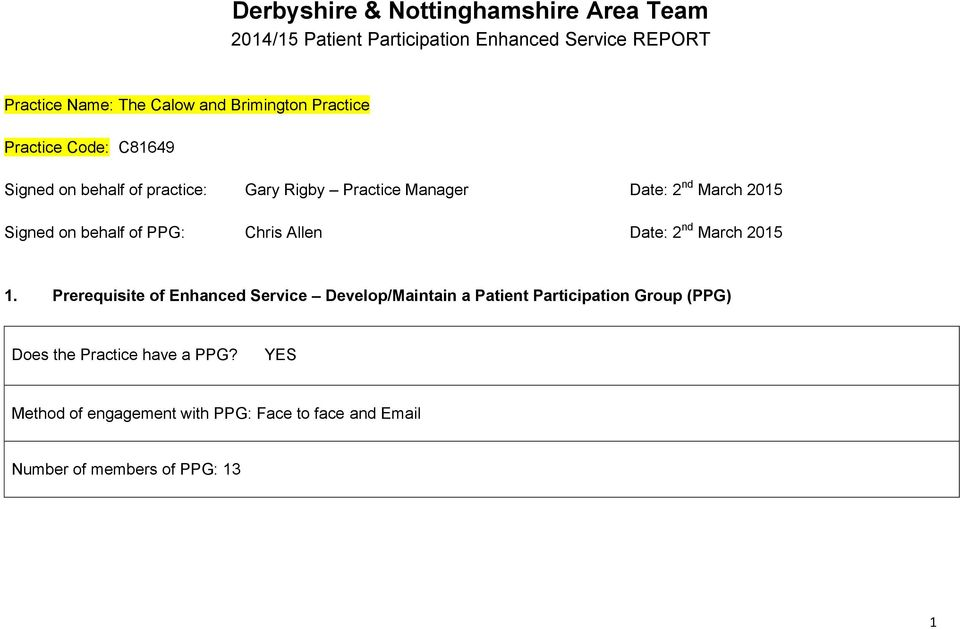 Signed on behalf of PPG: Chris Allen Date: 2 nd March 2015 1.