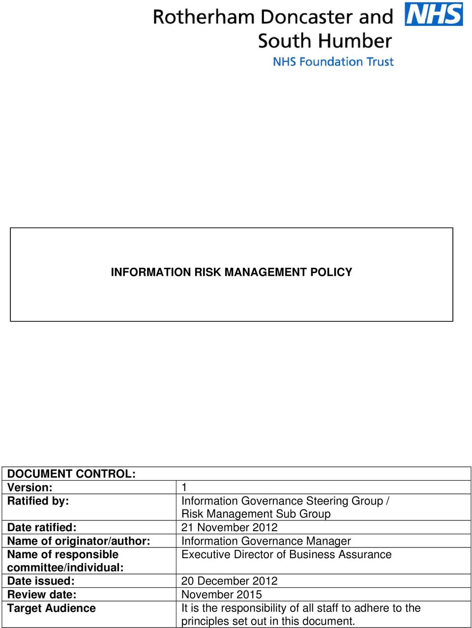 Executive Director of Business Assurance committee/individual: Date issued: 20 December 2012 Review date: