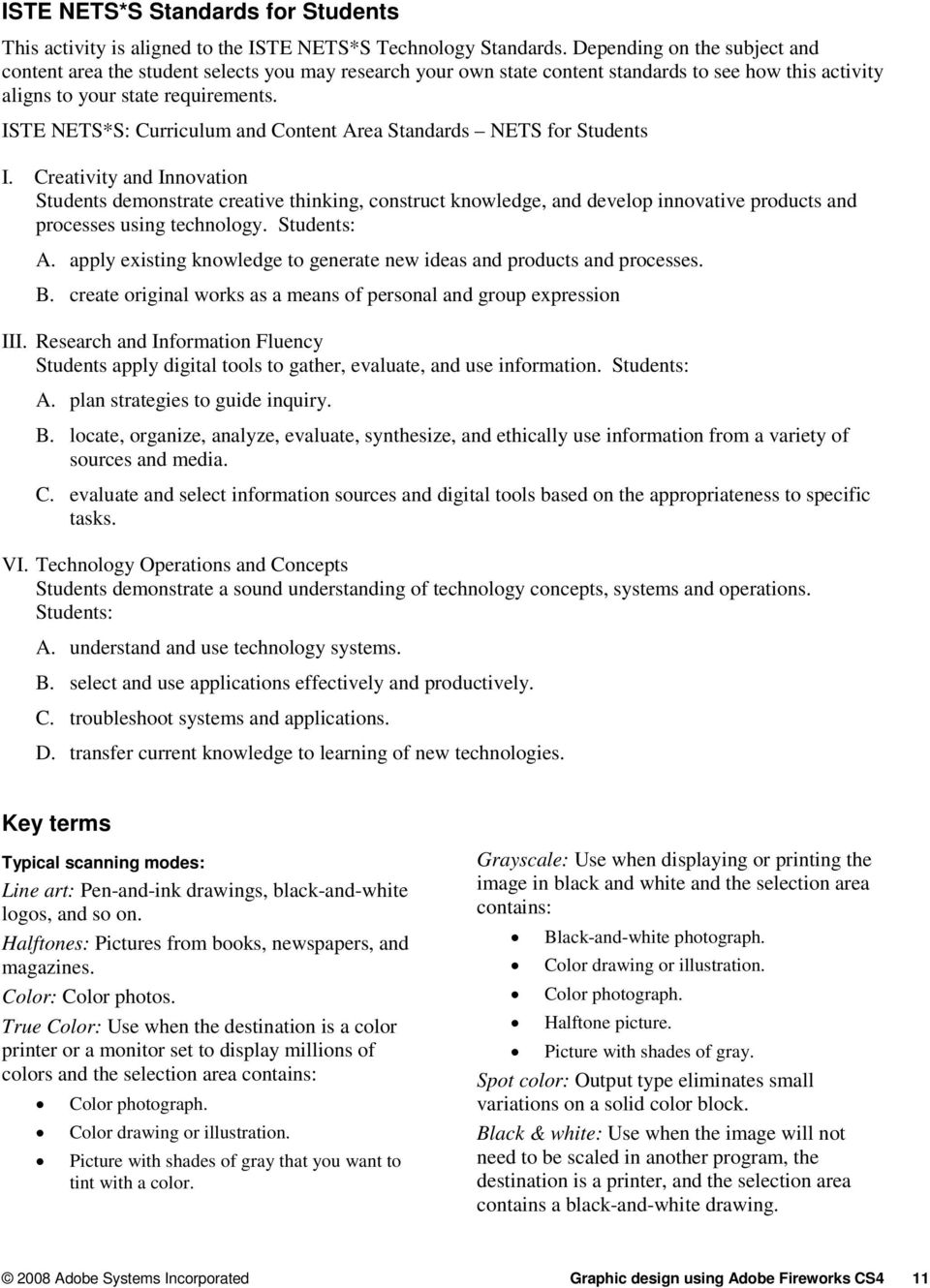 ISTE NETS*S: Curriculum and Content Area Standards NETS for Students I.