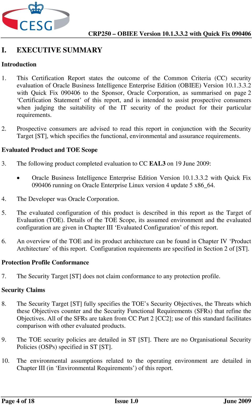 3.2 with Quick Fix 090406 to the Sponsor, Corporation, as summarised on page 2 Certification Statement of this report, and is intended to assist prospective consumers when judging the suitability of