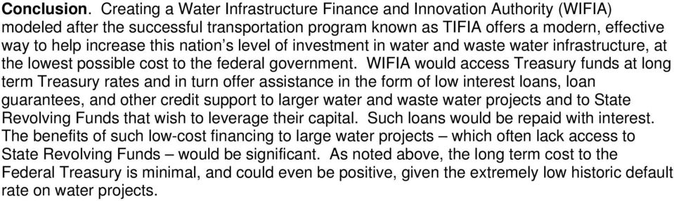 s level of investment in water and waste water infrastructure, at the lowest possible cost to the federal government.