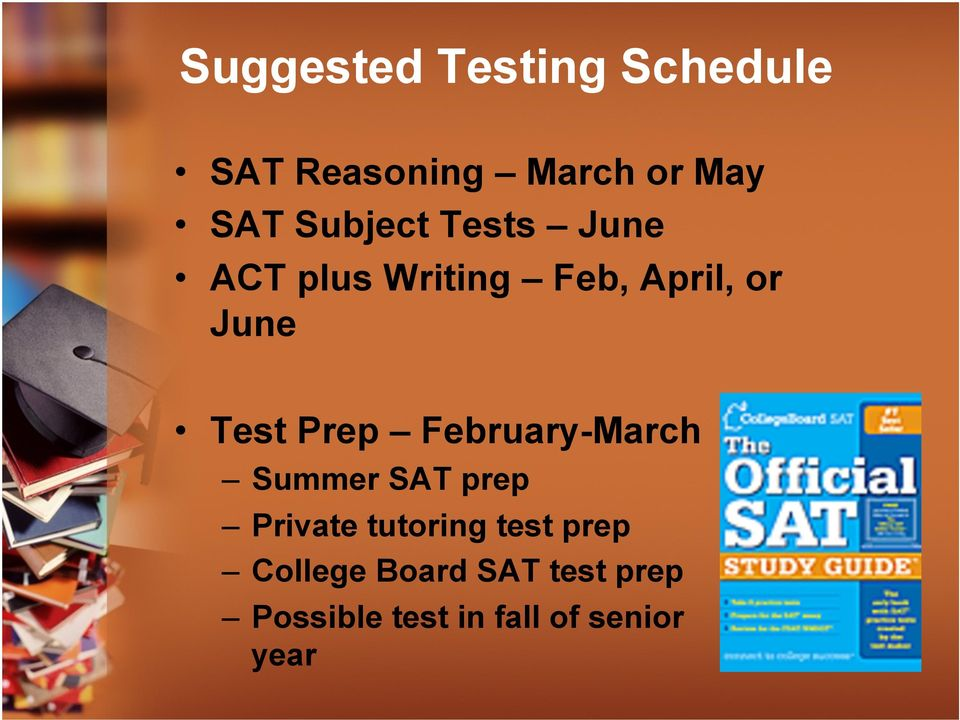 Prep February-March Summer SAT prep Private tutoring test