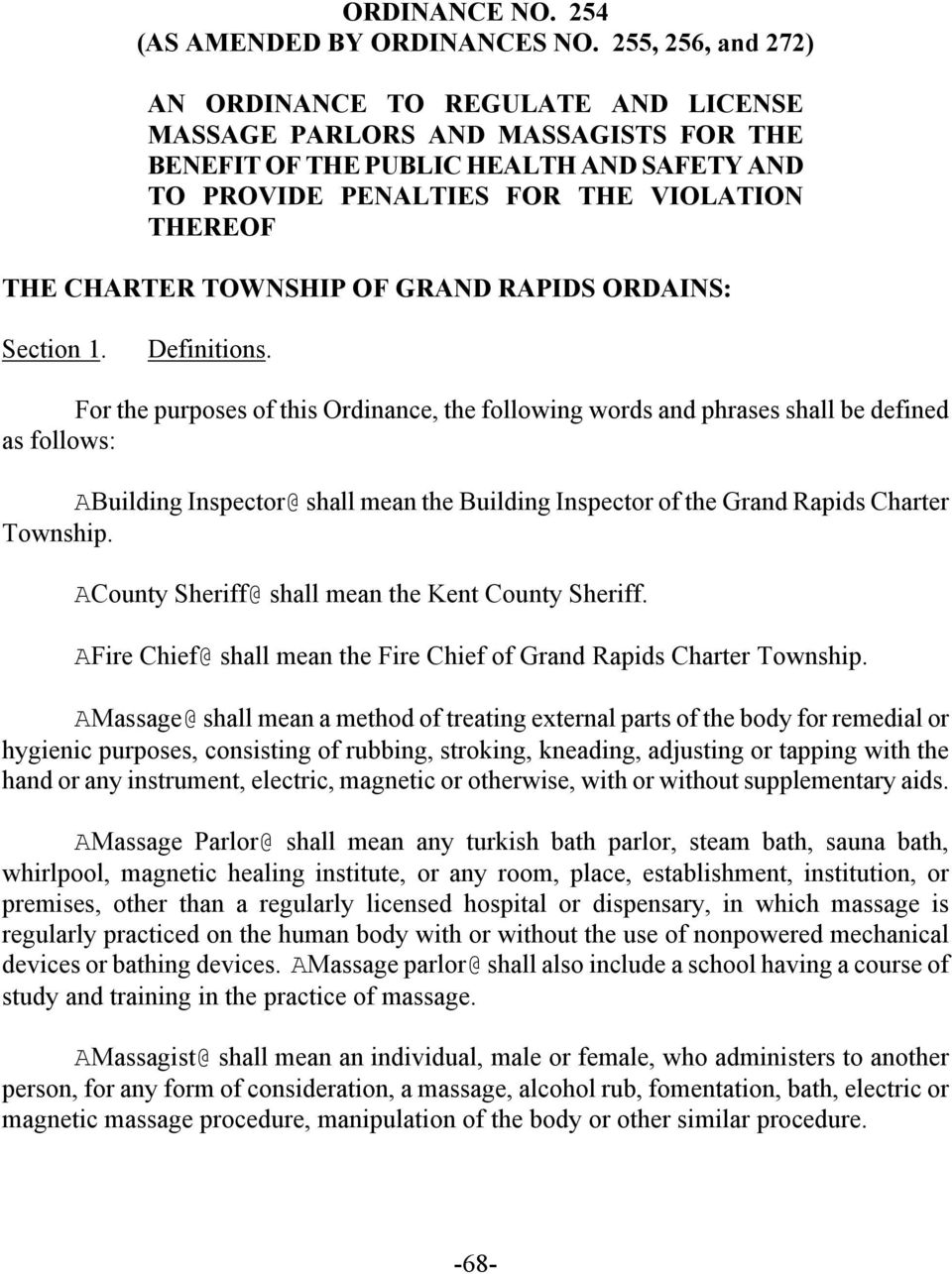 TOWNSHIP OF GRAND RAPIDS ORDAINS: Section 1. Definitions.