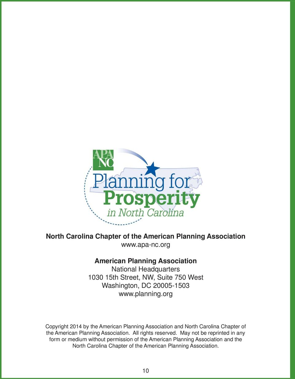 planning.org Copyright 2014 by the American Planning Association and North Carolina Chapter of the American Planning Association.