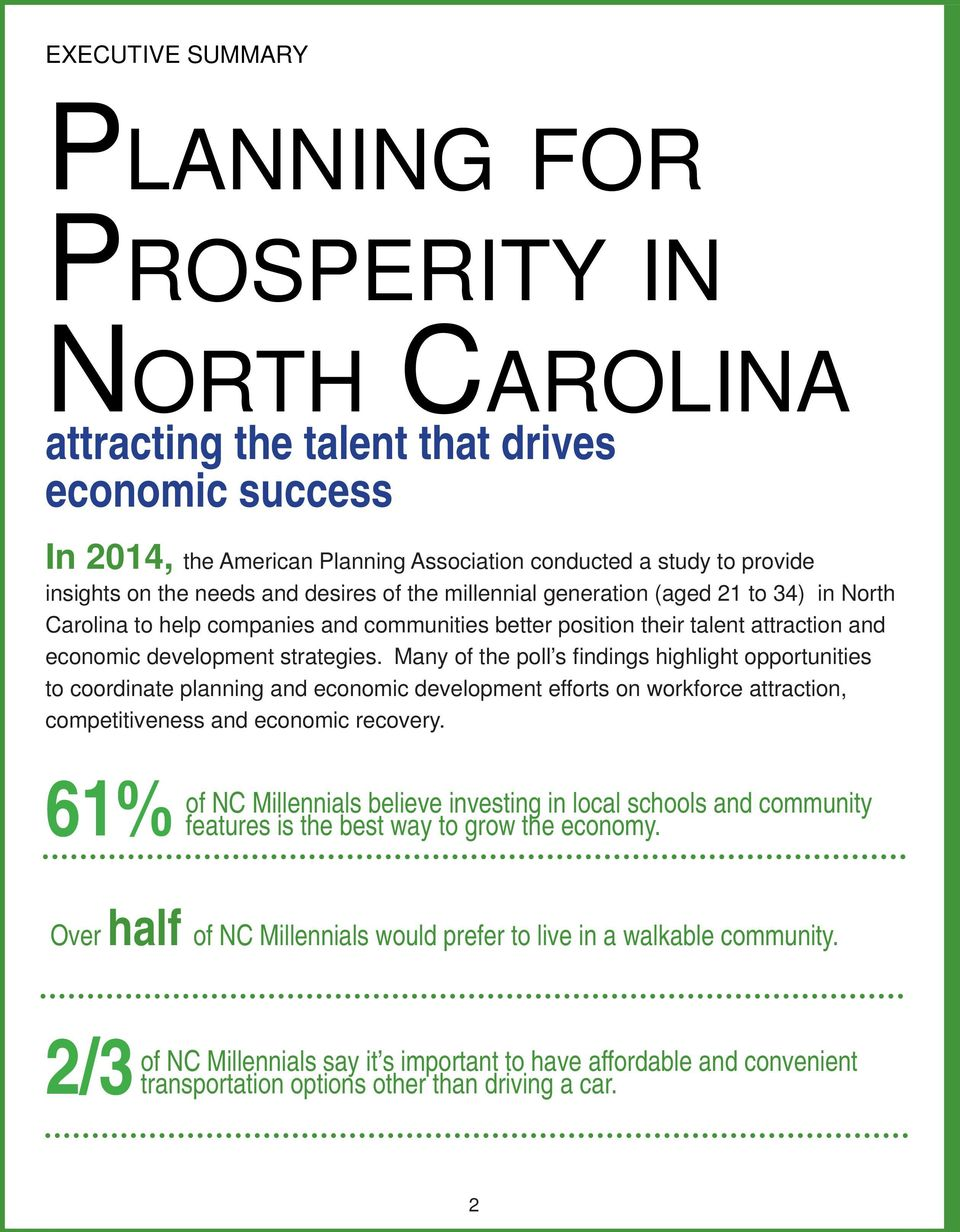 Many of the poll s fi ndings highlight opportunities to coordinate planning and economic development efforts on workforce attraction, competitiveness and economic recovery.