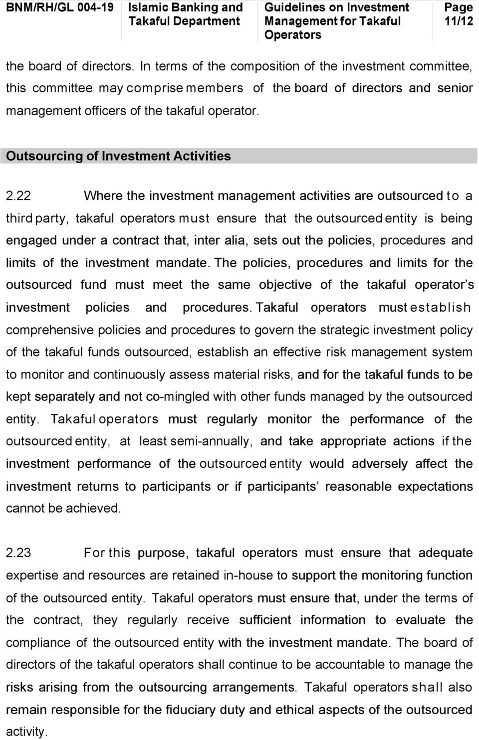 Outsourcing of Investment Activities 2.