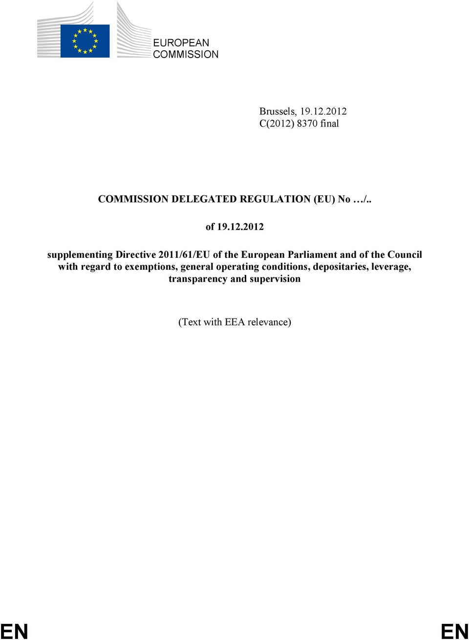 supplementing Directive 2011/61/EU of the European Parliament and of the Council