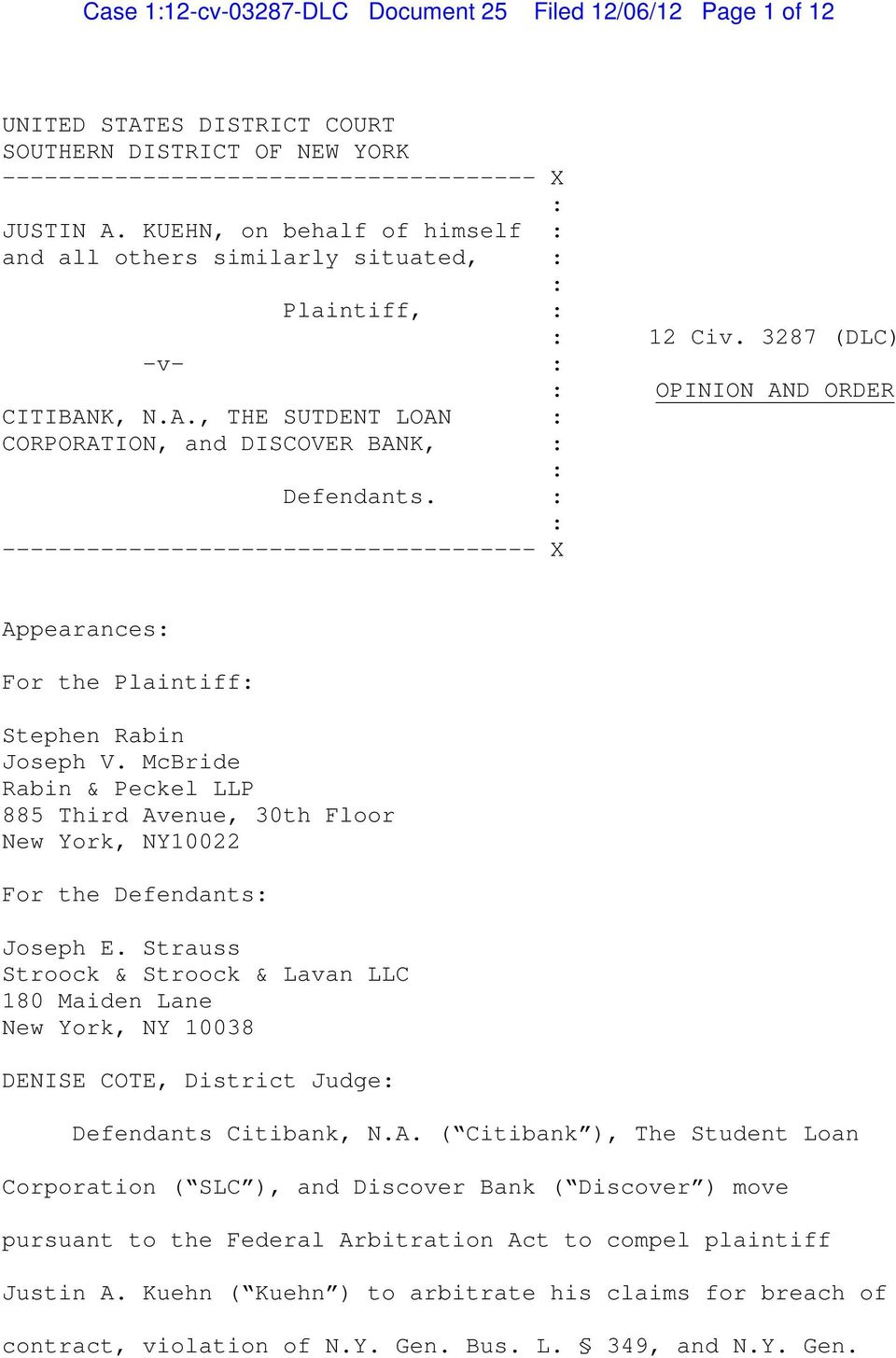 -------------------------------------- X X 12 Civ. 3287 (DLC) OPINION AND ORDER Appearances For the Plaintiff Stephen Rabin Joseph V.