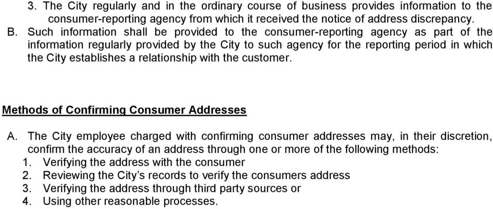 relationship with the customer. Methods of Confirming Consumer Addresses A.