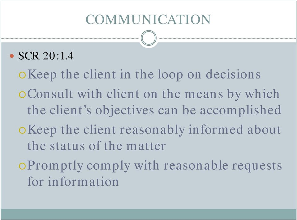 the means by which the client s objectives can be accomplished Keep