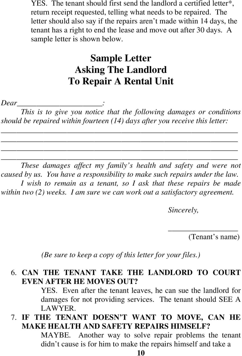 Sample Letter Asking The Landlord To Repair A Rental Unit Dear : This is to give you notice that the following damages or conditions should be repaired within fourteen (14) days after you receive