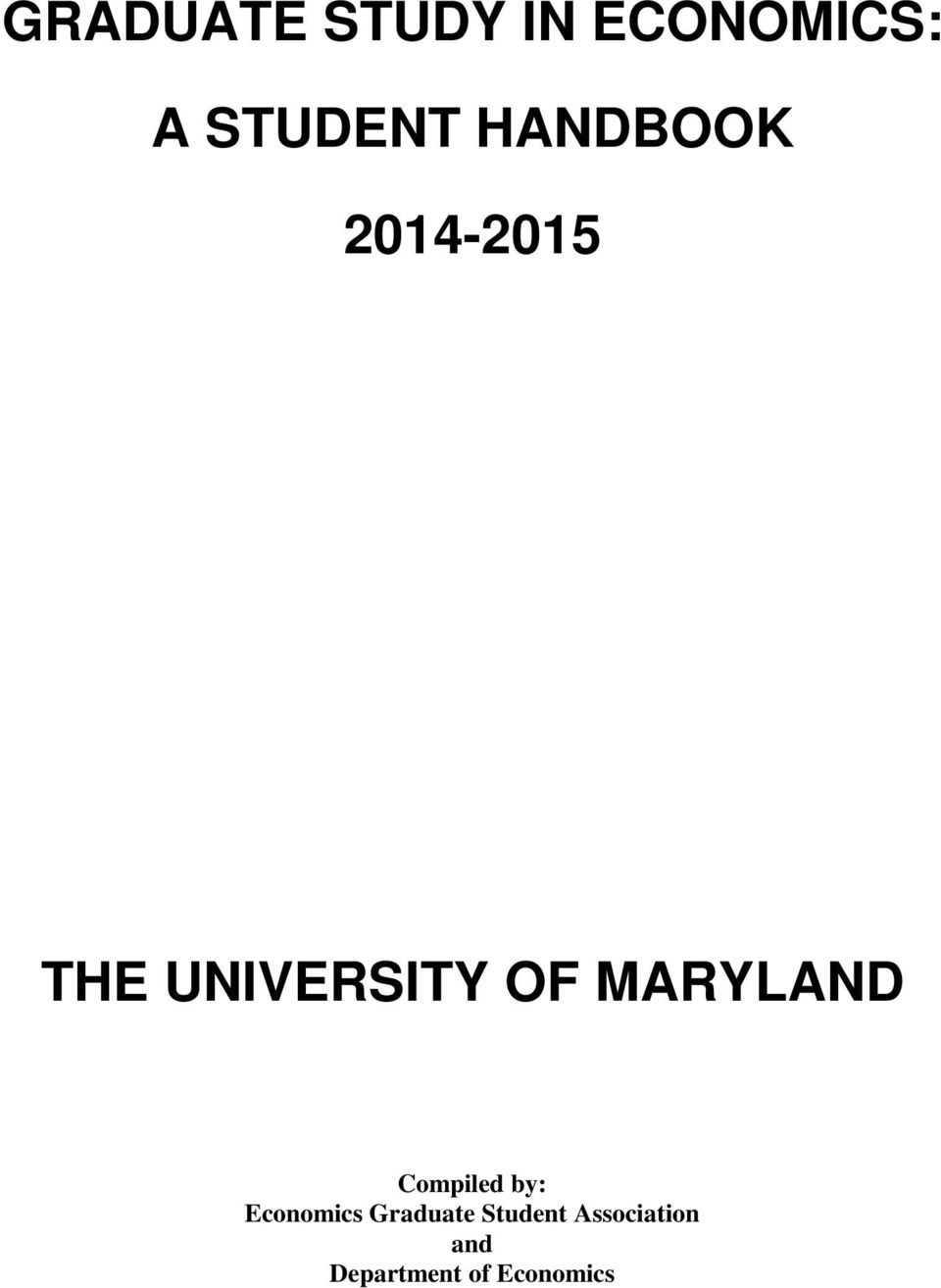 MARYLAND Compiled by: Economics Graduate