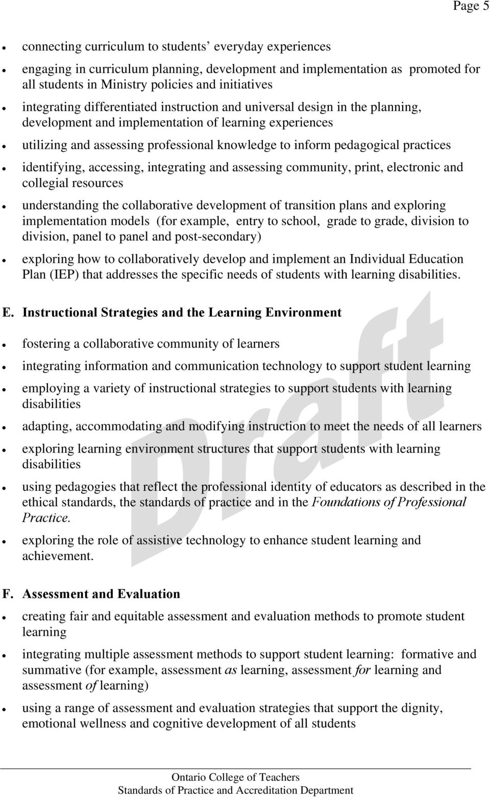 pedagogical practices identifying, accessing, integrating and assessing community, print, electronic and collegial resources understanding the collaborative development of transition plans and