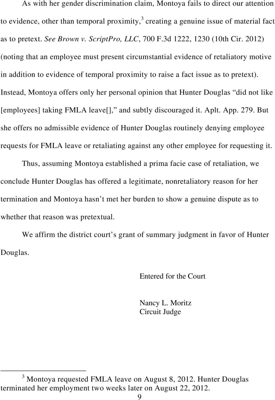 2012) (noting that an employee must present circumstantial evidence of retaliatory motive in addition to evidence of temporal proximity to raise a fact issue as to pretext).