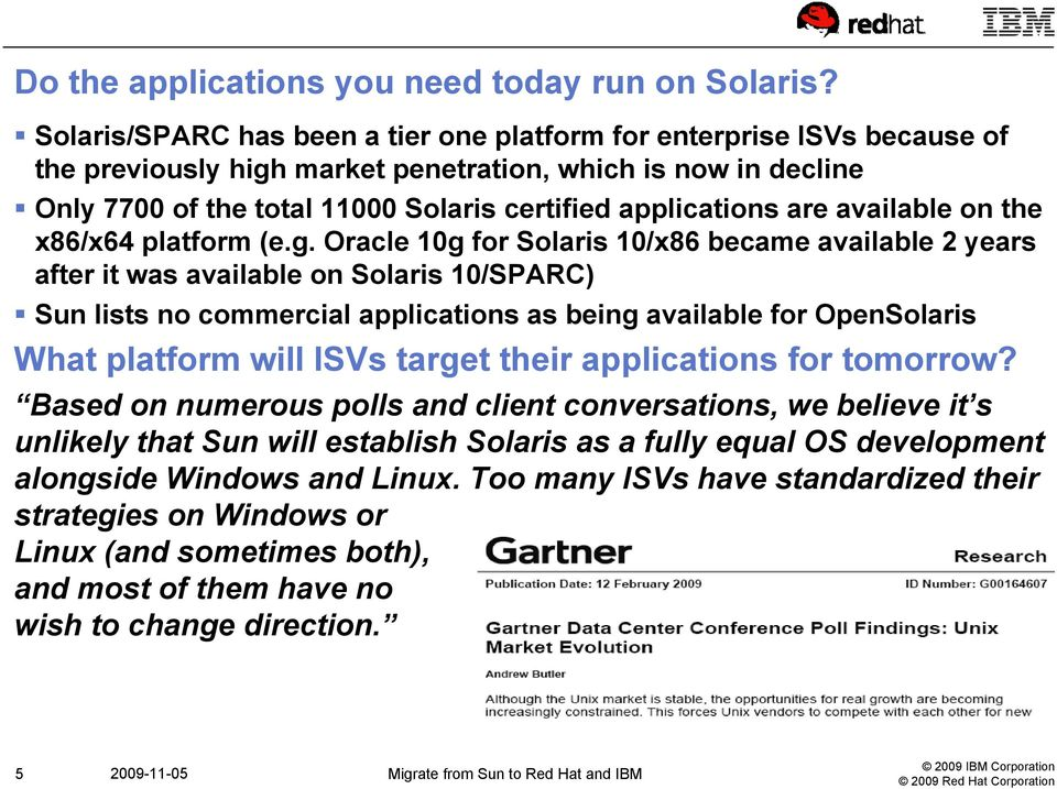 Why now is the time to migrate from Sun, SPARC and Solaris to Red