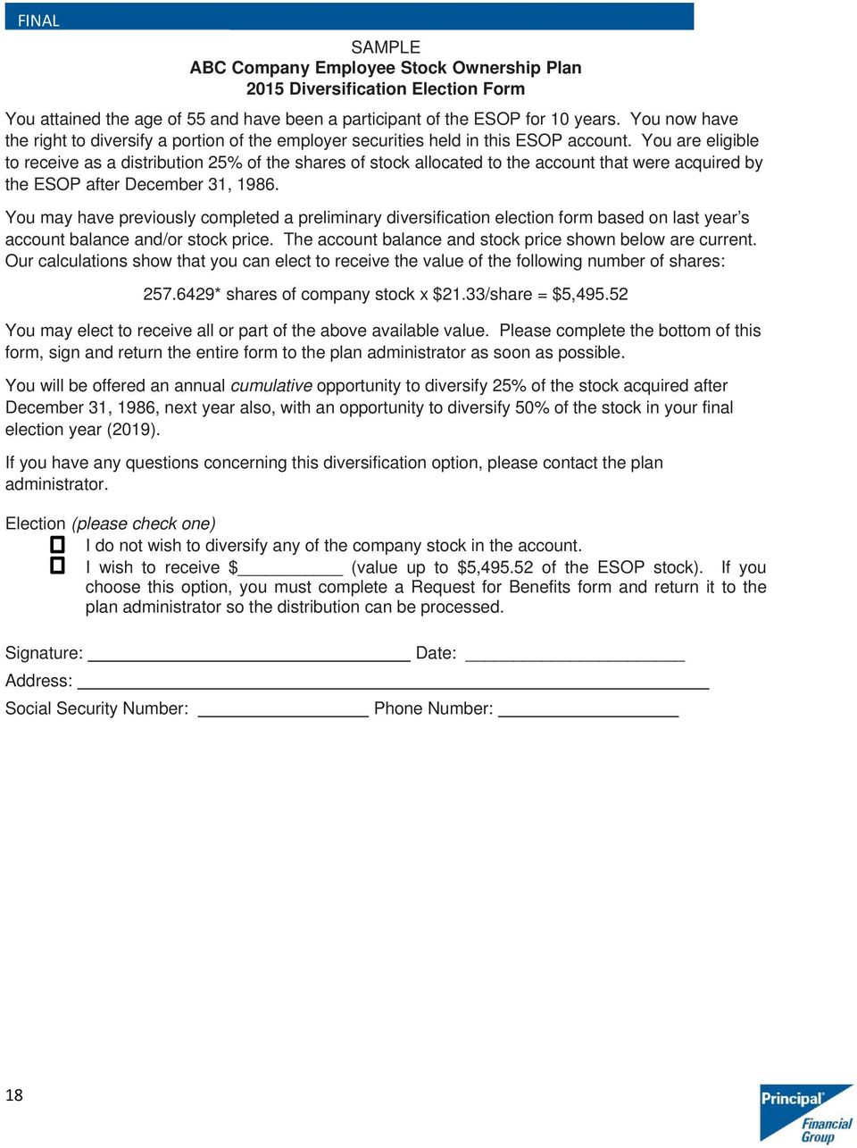 You are eligible to receive as a distribution 25% of the shares of stock allocated to the account that were acquired by the ESOP after December 31, 1986.