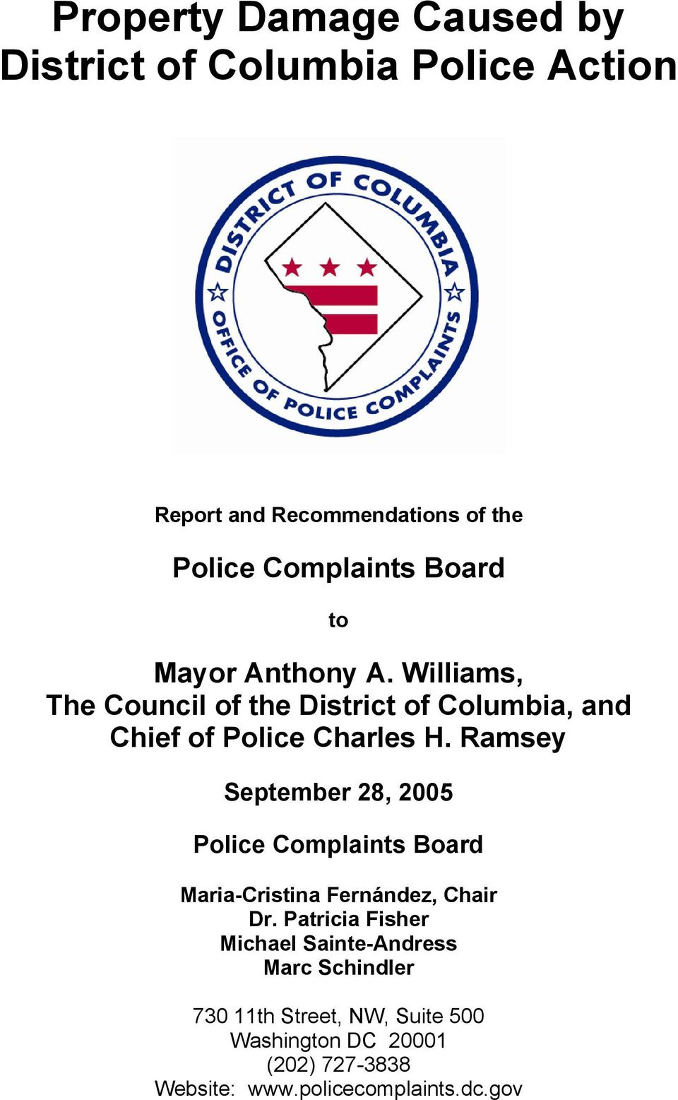 Ramsey September 28, 2005 Police Complaints Board Maria-Cristina Fernández, Chair Dr.
