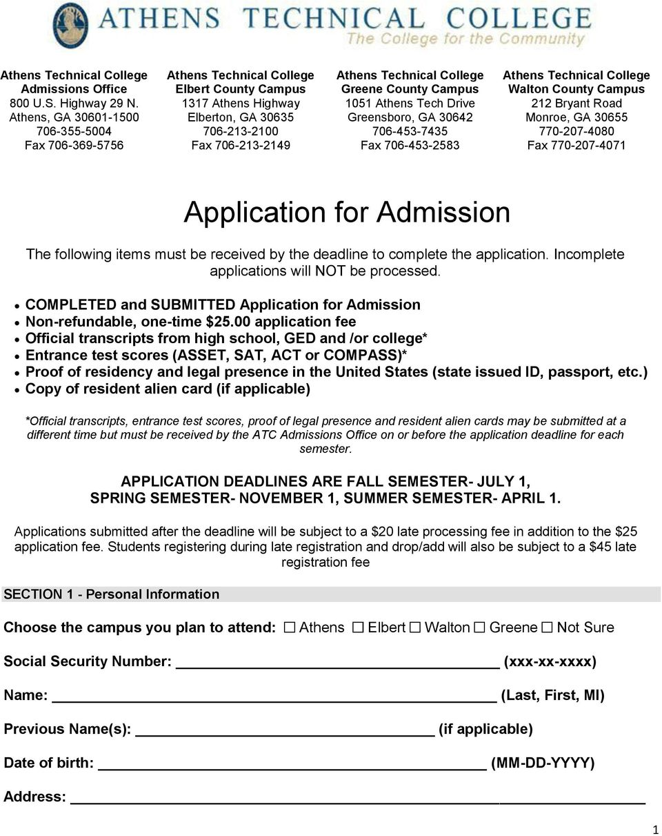 GA 30642 706-453-7435 Fax 706-453-2583 Walton County Campus 212 Bryant Road Monroe, GA 30655 770-207-4080 Fax 770-207-4071 Application for Admission The following items must be received by the