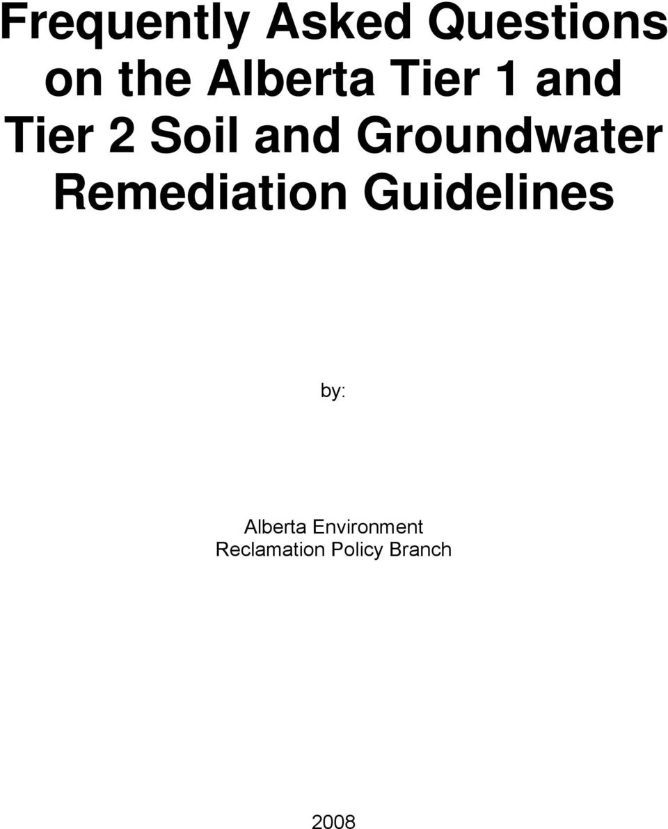Groundwater Remediation Guidelines by: