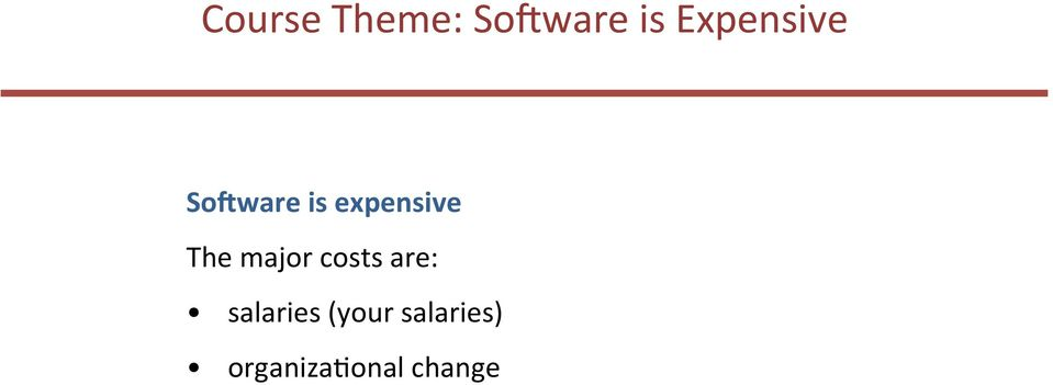 The major costs are: salaries