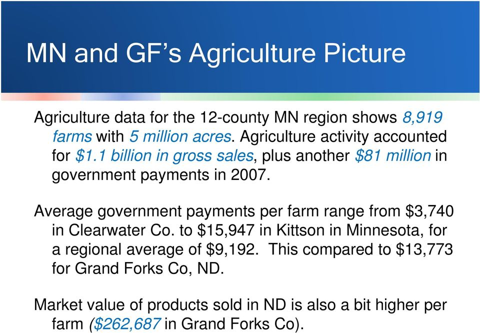 Average government payments per farm range from $3,740 in Clearwater Co.