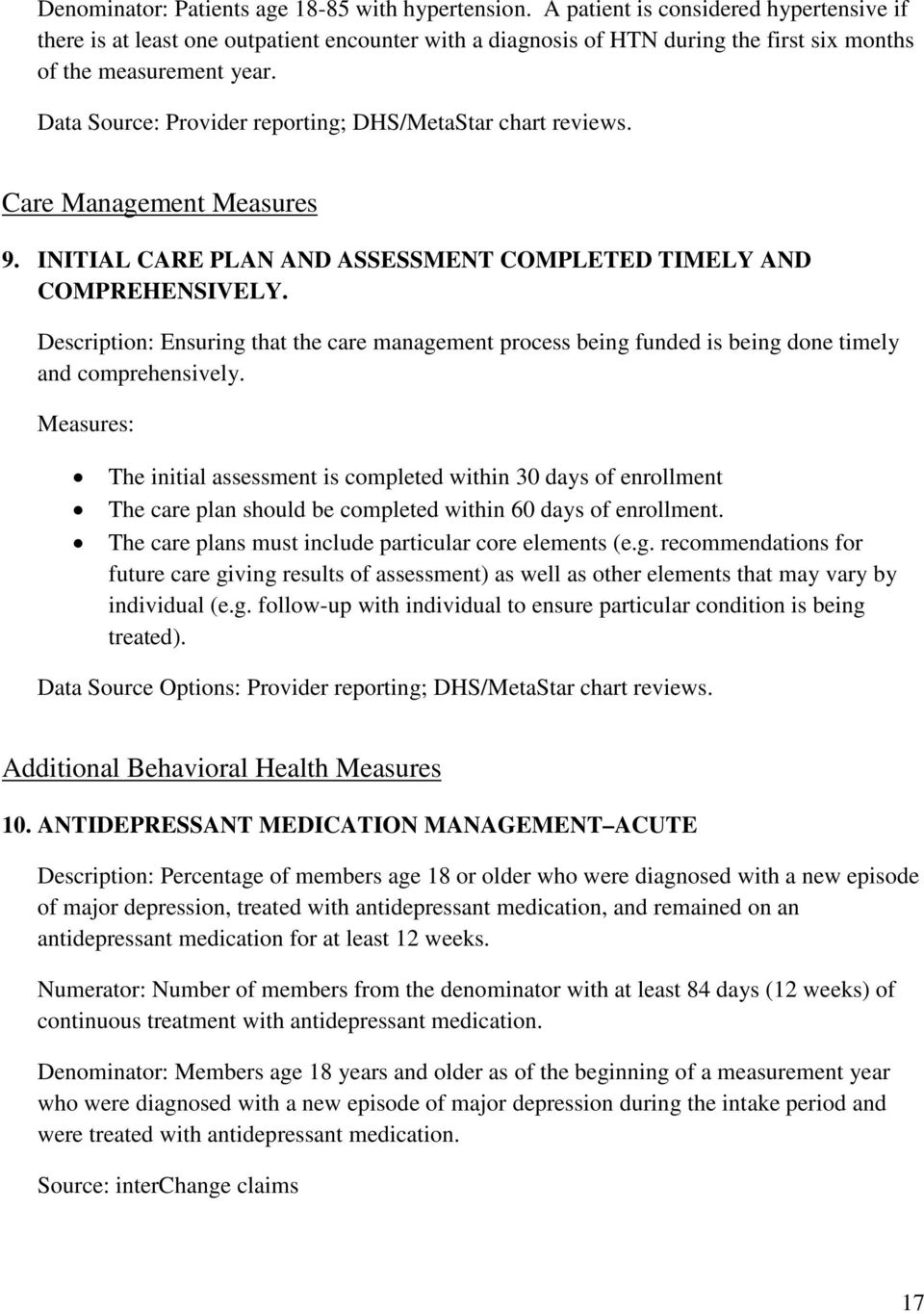 Data Source: Provider reporting; DHS/MetaStar chart reviews. Care Management Measures 9. INITIAL CARE PLAN AND ASSESSMENT COMPLETED TIMELY AND COMPREHENSIVELY.
