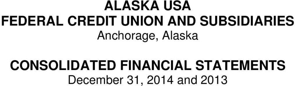 SUBSIDIARIES Anchorage,