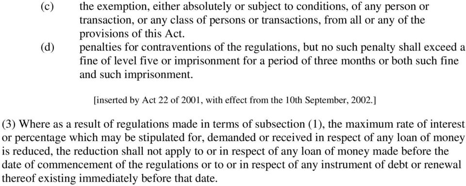 [inserted by Act 22 of 2001, with effect from the 10th September, 2002.
