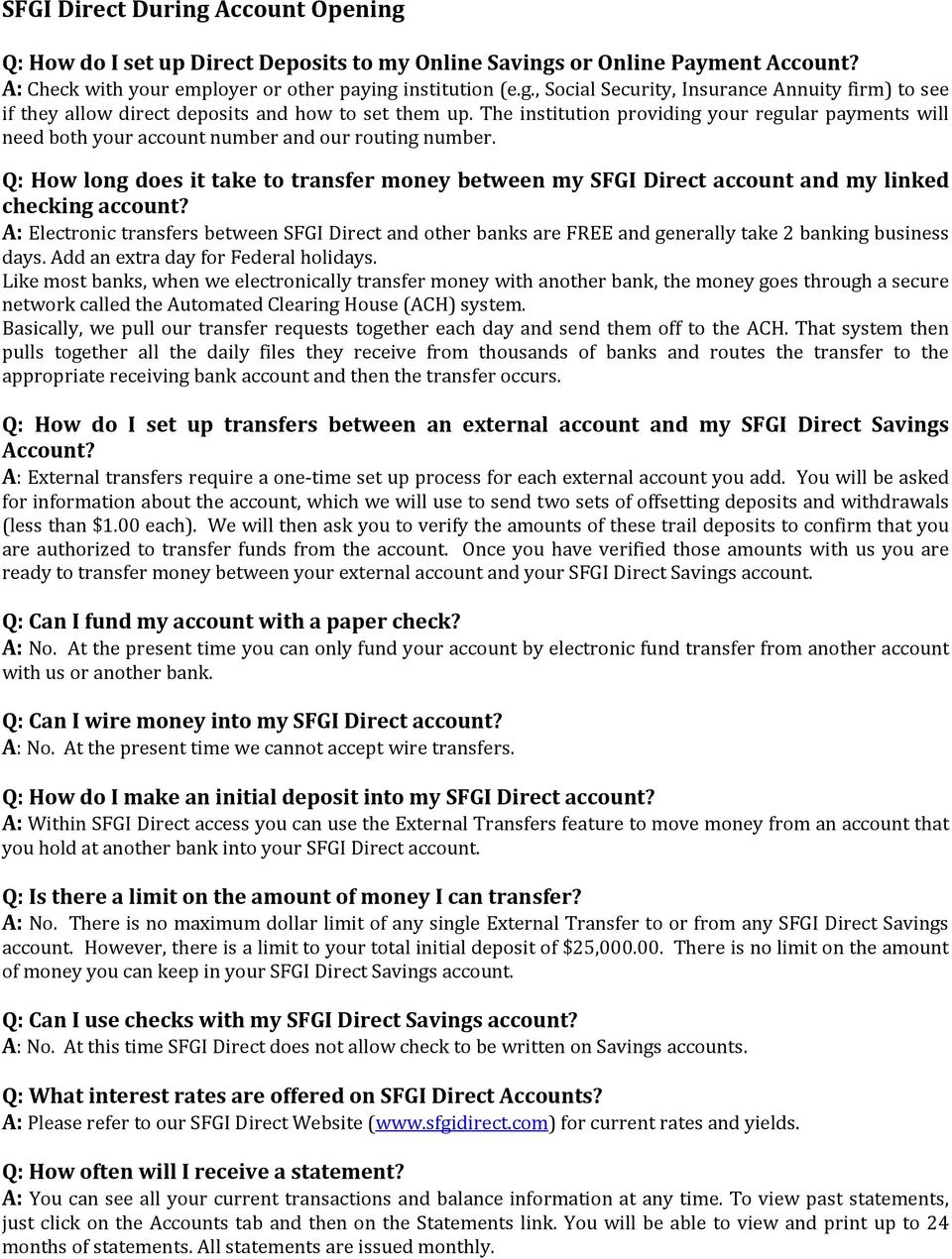 Sfgi Direct Basics Q How Do I Open An Account A To Wiring Money Routing Number Long Does It Take Transfer Between My And