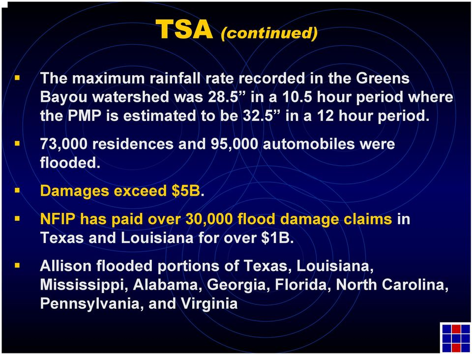 73,000 residences and 95,000 automobiles were flooded. Damages exceed $5B.