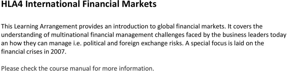 It covers the understanding of multinational financial management challenges faced by