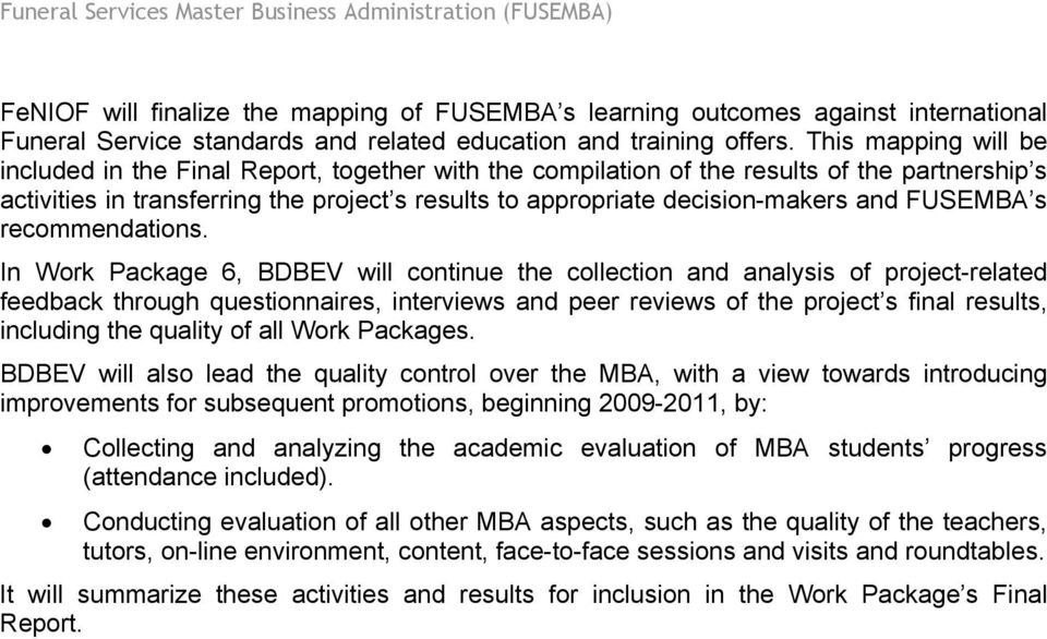 and FUSEMBA s recommendations.
