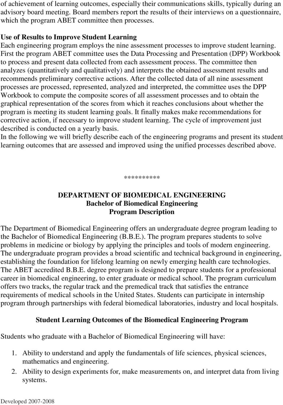 Use of Results to Improve Student Learning Each engineering program employs the nine assessment processes to improve student learning.