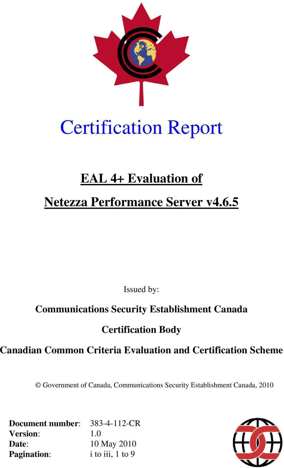 Criteria Evaluation and Certification Scheme Government of Canada, Communications Security