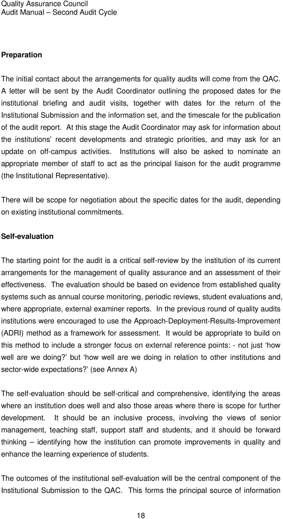 information set, and the timescale for the publication of the audit report.
