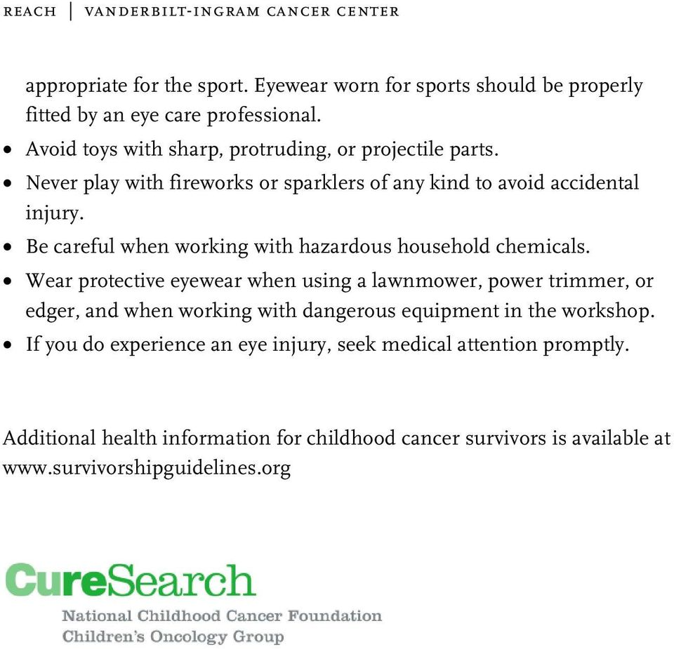 Be careful when working with hazardous household chemicals.