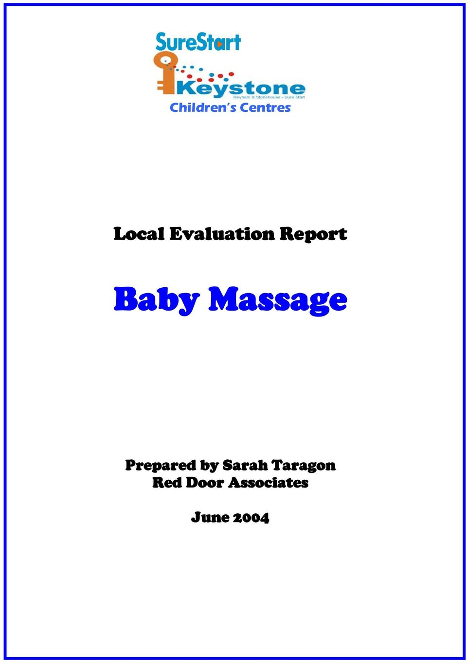 Children S Centres Local Evaluation Report Baby Massage Prepared