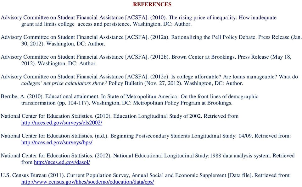 Advisory Committee on Student Financial Assistance [ACSFA]. (2012b). Brown Center at Brookings. Press Release (May 18, 2012). Washington, DC: Author.