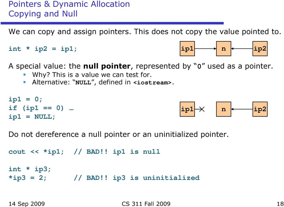 This is a value we can test for. Alternative: NULL, defined in <iostream>.