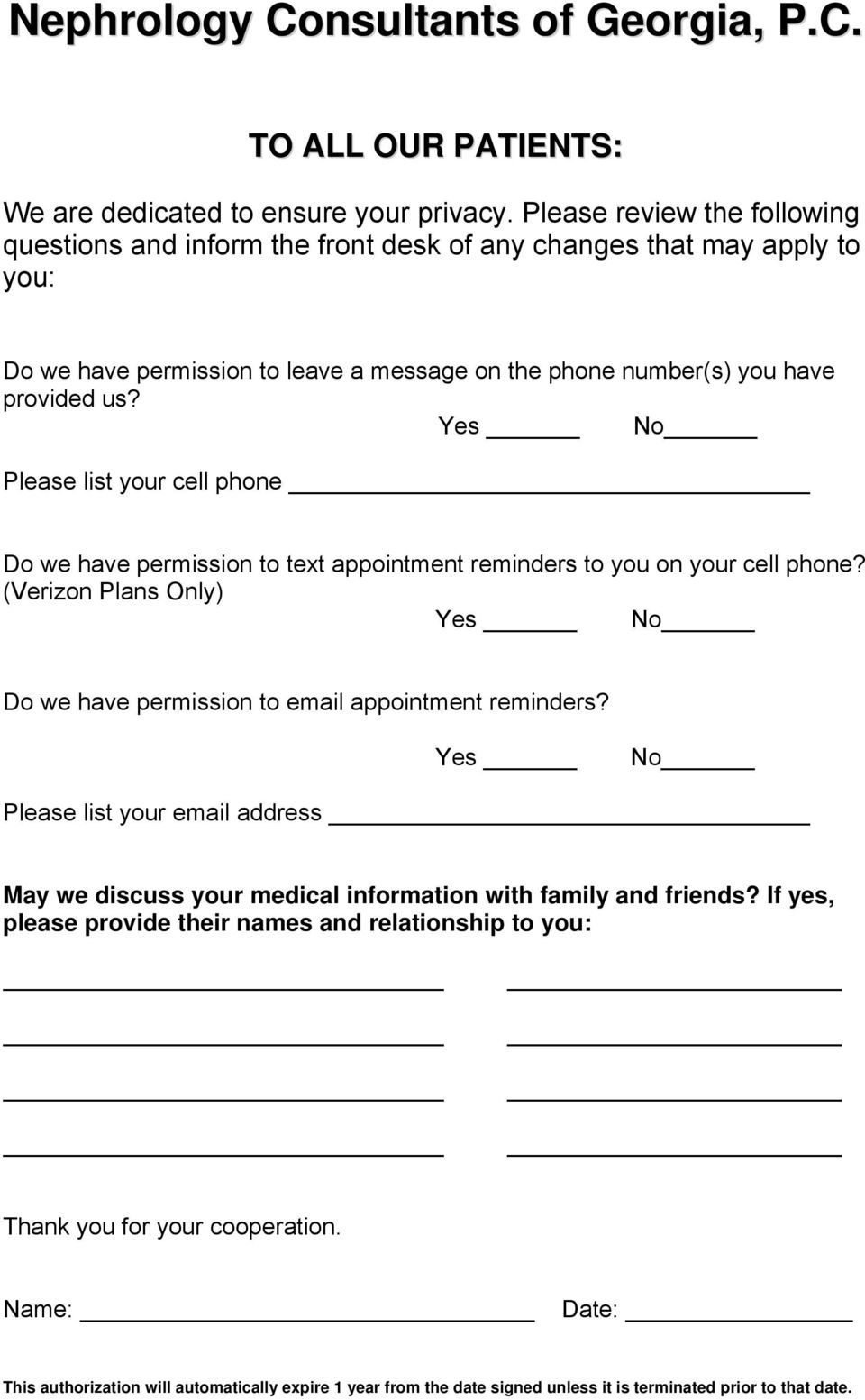 Yes No Please list your cell phone Do we have permission to text appointment reminders to you on your cell phone?