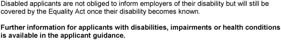 disability becomes known.