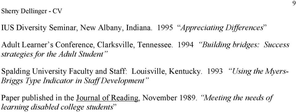 1994 Building bridges: Success strategies for the Adult Student Spalding University Faculty and Staff: