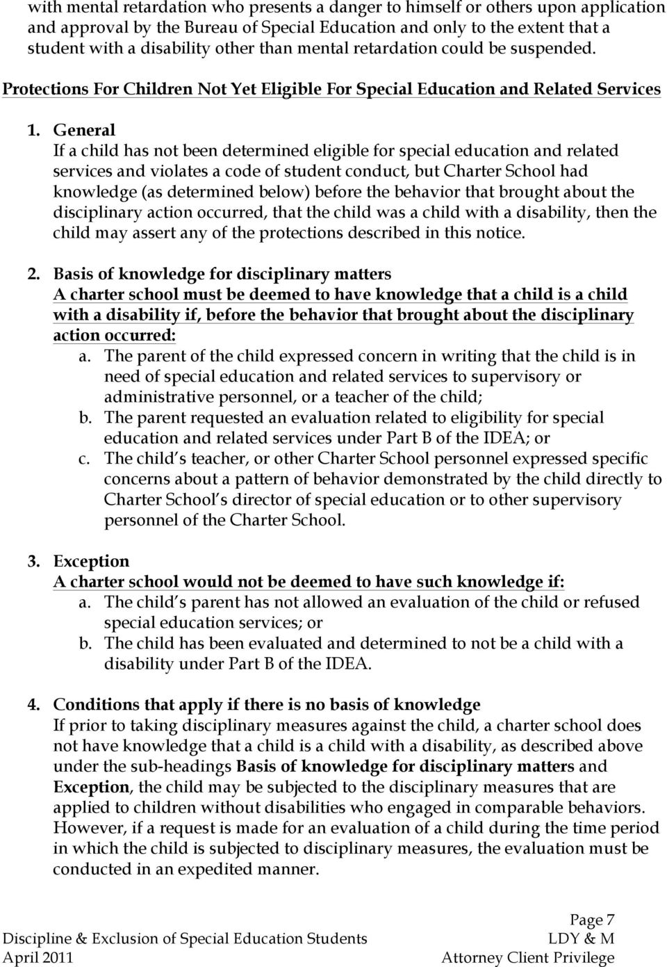 General If a child has not been determined eligible for special education and related services and violates a code of student conduct, but Charter School had knowledge (as determined below) before