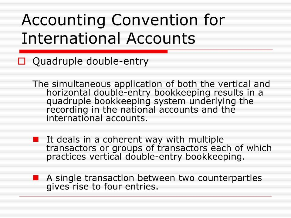 accounts and the international accounts.