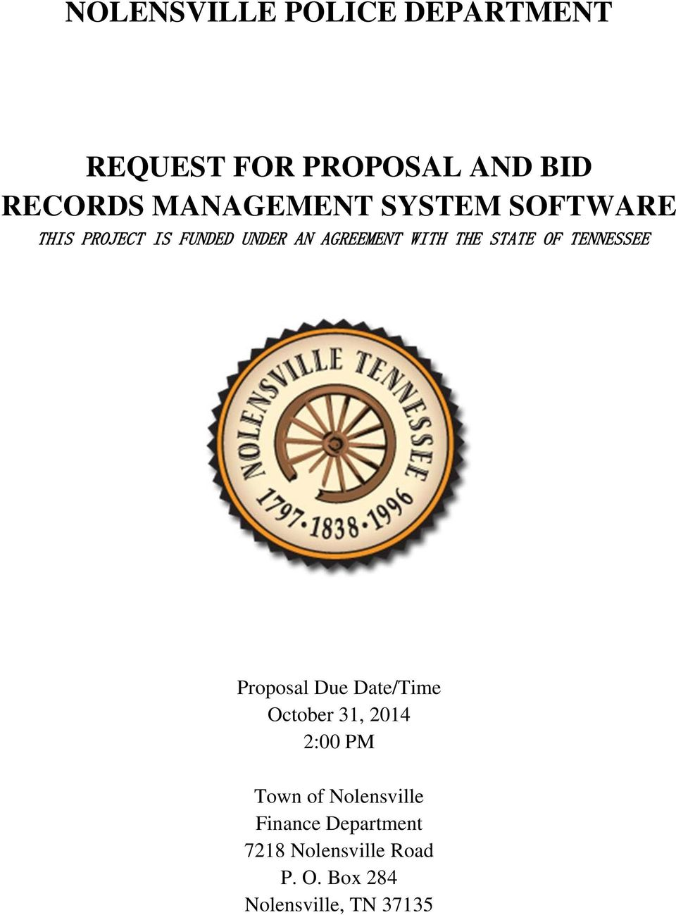 THE STATE OF TENNESSEE Proposal Due Date/Time October 31, 2014 2:00 PM Town
